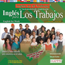 Ingles para Los Trabajos (Texto Completo) (English for Workers ) (Unabridged) Audiobook, by Stacey Kammerman
