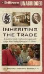Inheriting the Trade: A Northern Family Confronts Its Legacy as a Slave-Trading Dynasty (Unabridged) Audiobook, by Thomas Norman DeWolf