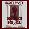 Injustice For All: Joe Dillard Series, Book 3 (Unabridged) Audiobook, by Scott Pratt