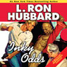 Inky Odds (Unabridged), by L. Ron Hubbard