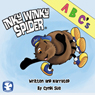 Inky Winky Spider: ABCs (Unabridged), by Cyndi Sue