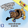 Inky Winky Spider: Colors by the Bay (Unabridged) Audiobook, by Cyndi Sue