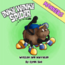 Inky Winky Spider: Manners (Unabridged) Audiobook, by Cyndi Sue