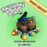 Inky Winky Spider: Stays Healthy! (Unabridged) Audiobook, by Cyndi Sue