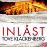 Inlast (Locked Up) (Unabridged), by Tove Klackenberg