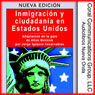 Inmigracion y ciudadania en EE.UU. (Immigration and Citizenship in the US): Adaptacion de la guia de Allan Wernick por Jorge I. Covarrubias (Unabridged) Audiobook, by Jorge Ignacio Covarrubias