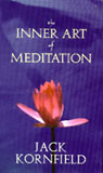 The Inner Art of Meditation, by Jack Kornfield