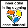 Inner Calm in the Evening: An Evening Meditation to Release the Stresses and Strains of the Day (Unabridged) Audiobook, by Anne Marshall