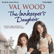 The Innkeepers Daughter (Unabridged) Audiobook, by Val Wood