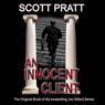 An Innocent Client: Joe Dillard, Book 1 (Unabridged), by Scott Pratt