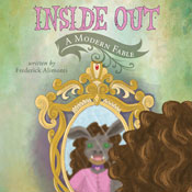 Inside Out: A Modern Fable (Unabridged), by Frederick Alimonti