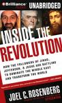 Inside the Revolution: Jihad, Jefferson & Jesus: Battling to Dominate the Middle East (Unabridged) Audiobook, by Joel C. Rosenberg