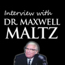 Interview with Dr. Maxwell Maltz Audiobook, by Maxwell Maltz