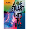 Into the Fire (Unabridged), by Anne Stuart
