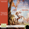 Into the Land of the Unicorns: The Unicorn Chronicles, Book 1 (Unabridged) Audiobook, by Bruce Coville