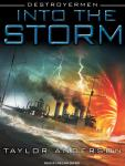 Into the Storm: Destroyermen, Book 1 (Unabridged) Audiobook, by Taylor Anderson