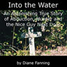 Into the Water (Unabridged) Audiobook, by Diane Fanning