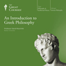 An Introduction to Greek Philosophy, by The Great Courses