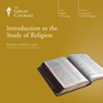 Introduction to the Study of Religion Audiobook, by The Great Courses