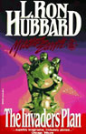 The Invaders Plan: Mission Earth, Volume 1, by L. Ron Hubbar