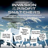 Invasion of the Profit Snatchers: A Practical Guide to Increasing Sales Without Cutting Prices & Protecting Your Dealership from Looters, Moochers & Vendors Gone Wild (Unabridged) Audiobook, by Jimmy Vee