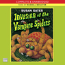 Invasion of the Vampire Spiders (Unabridged) Audiobook, by Susan Gates