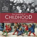 The Invention of Childhood (Unabridged), by Hugh Cunningham