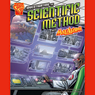 Investigating the Scientific Method with Max Axiom, Super Scientist, by Donald B. Lemke
