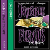Invisible Fiends  -  Doc Mortis (Unabridged) Audiobook, by Barry Hutchison