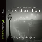 The Invisible Man: A Father Brown Mystery (Unabridged) Audiobook, by G. K. Chesterton
