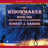 Invitation to a Hanging: The Widowmaker, Book 1 (Unabridged), by Robert Randisi