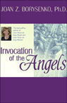 Invocation of the Angels Audiobook, by Joan Z. Borysenko