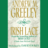 Irish Lace: Nuala Anne McGrail, Book 2, by Andrew M. Greeley