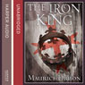 The Iron King: The Accursed Kings, Book 1 (Unabridged) Audiobook, by Maurice Druon