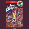 Iron Mountain: Barclay Family Adventures (Unabridged), by Ed Hanson