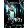Irons Prophecy (Unabridged), by Julie Kagawa