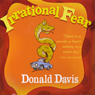 Irrational Fear (Unabridged) Audiobook, by Donald Davis