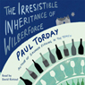 The Irresistible Inheritance of Wilberforce Audiobook, by Paul Torday