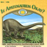 Is Apatosaurus Okay? (Unabridged), by Ben Nussbaum