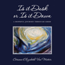 Is It Dusk or Is It Dawn: A Hopeful Journey Through Grief (Unabridged), by Corinne Elizabeth Van Meter