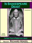 Is Shakespeare Dead? (Unabridged) Audiobook, by Mark Twain