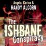 The Ishbane Conspiracy Audiobook, by Randy Alcorn