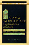 Islam and World Peace: Explanations of a Sufi (Unabridged), by M.R. Bawa Muhaiyaddeen