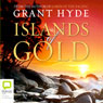 Islands of Gold (Unabridged), by Grant Hyde