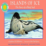 Islands of Ice: The Story of a Harp Seal: A Smithsonian Oceanic Collection Book (Mini book) (Unabridged) Audiobook, by Kathleen M. Hollenbeck