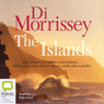 The Islands (Unabridged), by Di Morrissey