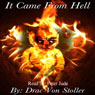 It Came from Hell (Unabridged) Audiobook, by Drac Von Stoller