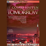 It Could Happen Tomorrow: Audio Study Series on CD (Unabridged), by Dr. Gary Frazier