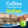 Italian Easy Learning Audio Course Level 1: Learn to speak Italian the easy way with Collins (Unabridged) Audiobook, by Clelia Boscolo