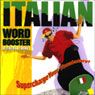 Italian Word Booster: 500+ Most Needed Words & Phrases Audiobook, by Vocabulearn